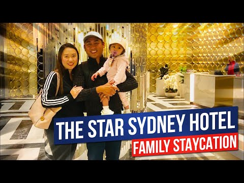 Family Staycation At The Star Sydney Hotel | The Star Sydney Hotel In Darling Harbour Sydney