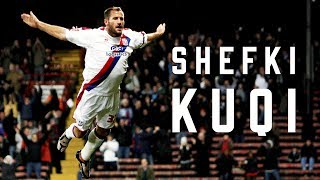 Shefki Kuqi: Past, Present & Future