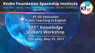 Video 173rd Knowledge Seekers Workshop, May 25, 2017 Keshe Foundation Spaceship Institute download MP3, 3GP, MP4, WEBM, AVI, FLV Desember 2017