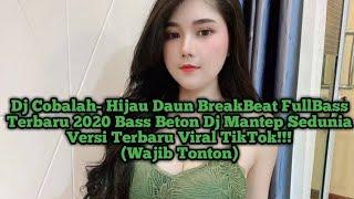 Download Lagu Dj Cobalah Hijau daun FullBass Film Inayah Terbaru 2020 Viral TikTok!!! mp3