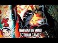 "Batman Beyond ""Gotham Games!"" - Rebirth Complete Story"