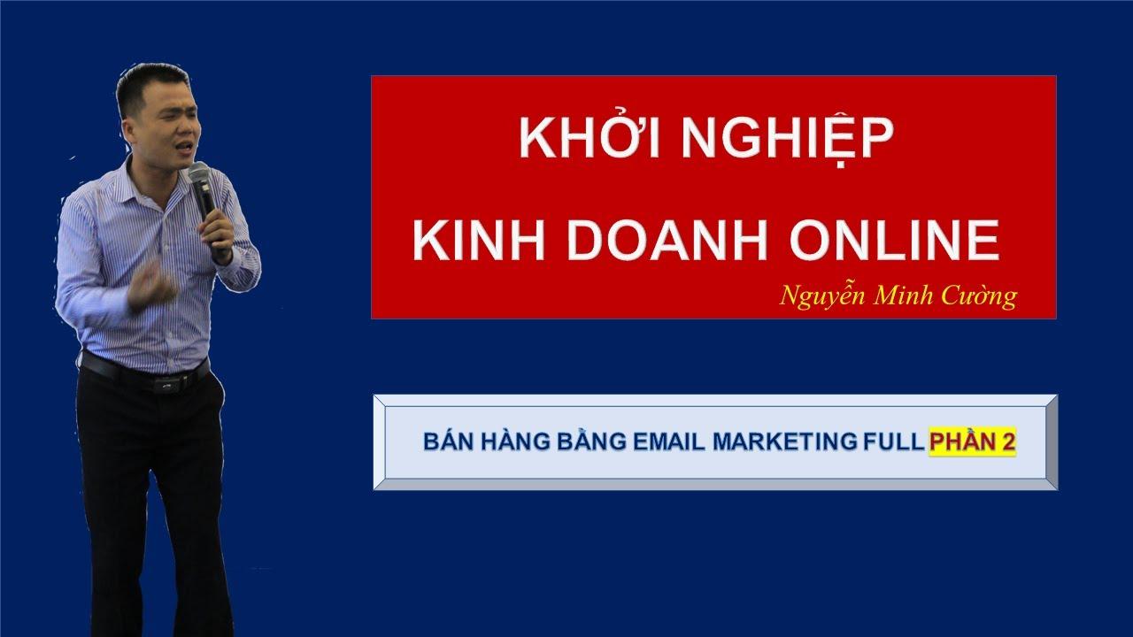 [Kiếm tiền Online] Bán hàng online bằng Email marketing Getresponse Full Phần 2