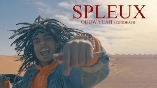 Spleux  - Ouuw Yeah (Clip Officiel) | Prod. by Draganov