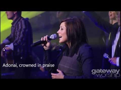We Cry Out - Gateway Worship, led by Kari Jobe (w/ subtitle)