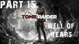 Tomb Raider 2013 PC Walkthrough HD RO Optional Tomb Well Of Tears Hard Difficulty P15