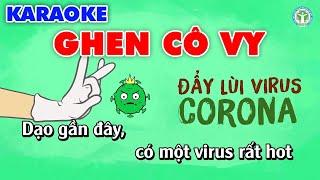 Karaoke Ghen Cô Vy - Beat Gốc