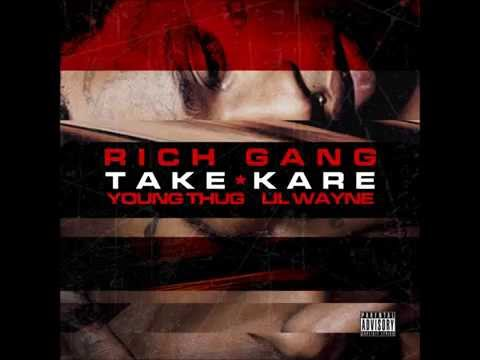 "Rich Gang Feat Young Thug & Lil Wayne ""Take Kare"""