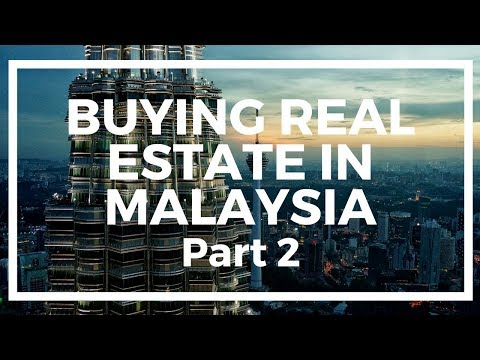 My Experience Buying Foreign Real Estate in Malaysia #2
