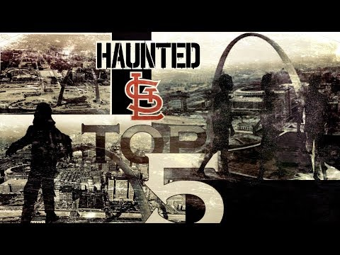 Top 5 Most Haunted Places In Saint Louis