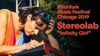 "Gambar cover Stereolab - ""Infinity Girl"" | Pitchfork Music Festival 2019"