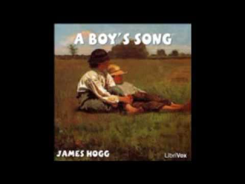 5  A Boys Song   Sung  EZWA   James Hogg A Boy's Song POEM
