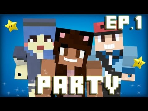 Minecraft Party Time | Episode 1