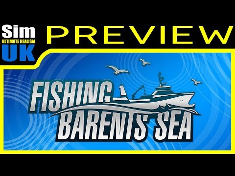 (Tutorial) Fishing Barents Sea First Look Gameplay Review part 1 (Pre-Release)
