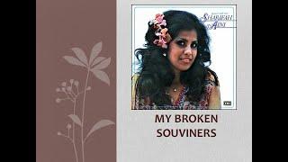 My Broken Souvenirs - Sharifah Aini