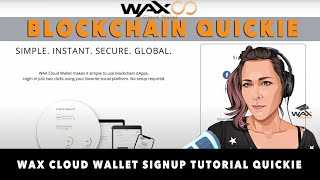 WAX Cloud Wallet Signup Tutorial Quickie 🤯| Fastest Blockchain Wallet Sign Up in the World | WAXio