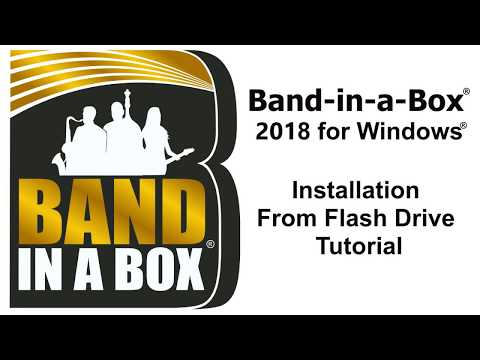 Band-in-a-Box® 2018 for Windows® - Installation from Flash Drive Tutorial