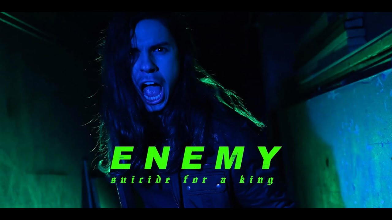 Suicide For A King - ENEMY (Official Music Video)