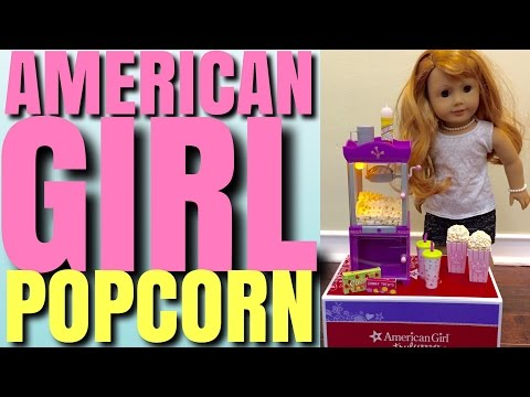American Girl Doll Popcorn Machine - Opening And Review