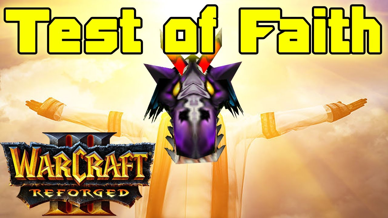 Warcraft 3 | Test of Faith #16