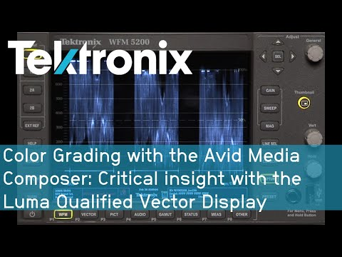Color Grading With Avid Media Composer: Critical Insight With The Luma Qualified Vector Display