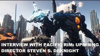 Interview With Pacific Rim: Uprising Director Steven S. DeKnight