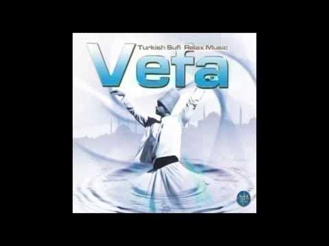 Sufi - Sufi Music - Vefa Turkish Sufi Music Divine Divine - Ney - Ney Voice - Ney Dinle - Sufi Ney