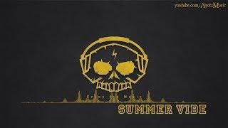 Summer Vibe by Tomas Skyldeberg - [Dance Music]