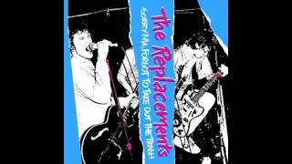 the replacements if only you were lonely