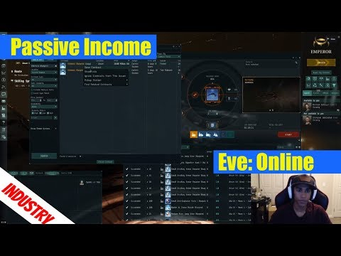 EVE Online: Passive Income | Industry Guide | (How I make my isk)