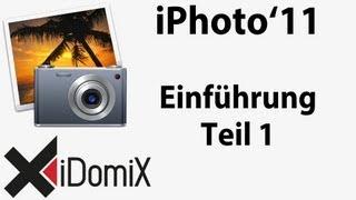 iPhoto Einführung Teil 1 Übersicht, Import von Fotos, Ereignisse, Alben und Bearbeitung Tutorial