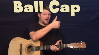 Ball Cap (Dylan Scott) Easy Guitar Lesson How to Play Tutorial