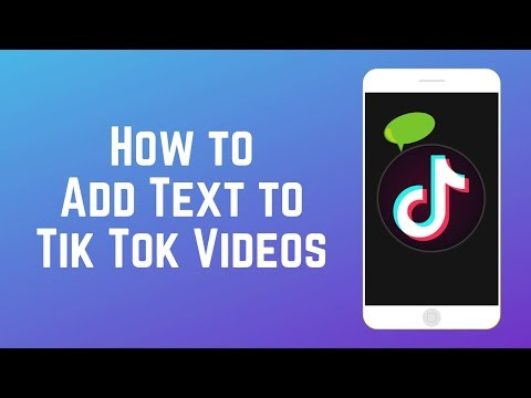 How To Add Text To Your Tik Tok Videos - New Tik Tok Feature 2019