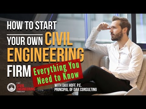 How to Start a Civil Engineering Consulting Firm - Everything You Need to Know