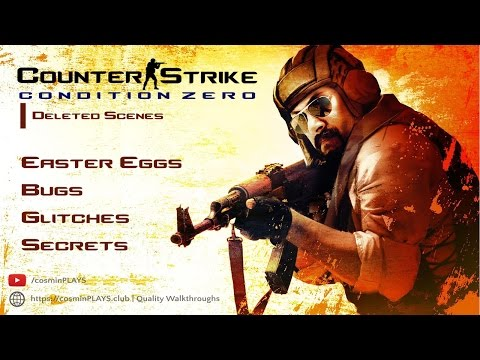 Easter Eggs, Secrets, Bugs, Glitches - Counter Strike: Condition Zero Deleted Scenes