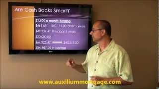 Cash Back Mortgage Smart or Not?