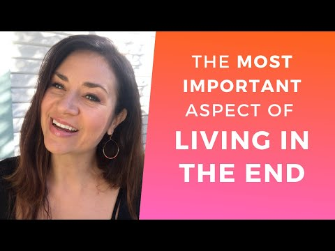 The Most IMPORTANT Aspect of LIVING IN THE END ∬ Manifesting Mastery
