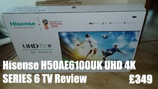 Hisense H50AE6100UK UHD 4K 50 Inch Series 6 TV Review