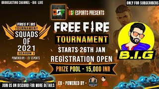 Free fire live | 15000 INR SQUADS TOURNAMENT STARTS | #biglive #freefire #live #ff