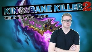 Hearthstone   Kingsbane Killer 2   Wild Kingsbane Rogue   Rastakhan's Rumble   Legend Gameplay
