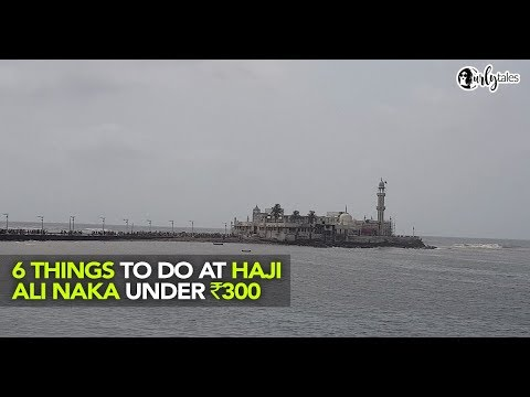 5 Things To Do At Haji Ali Naka During Ramadan Under INR 300 | Curly Tales