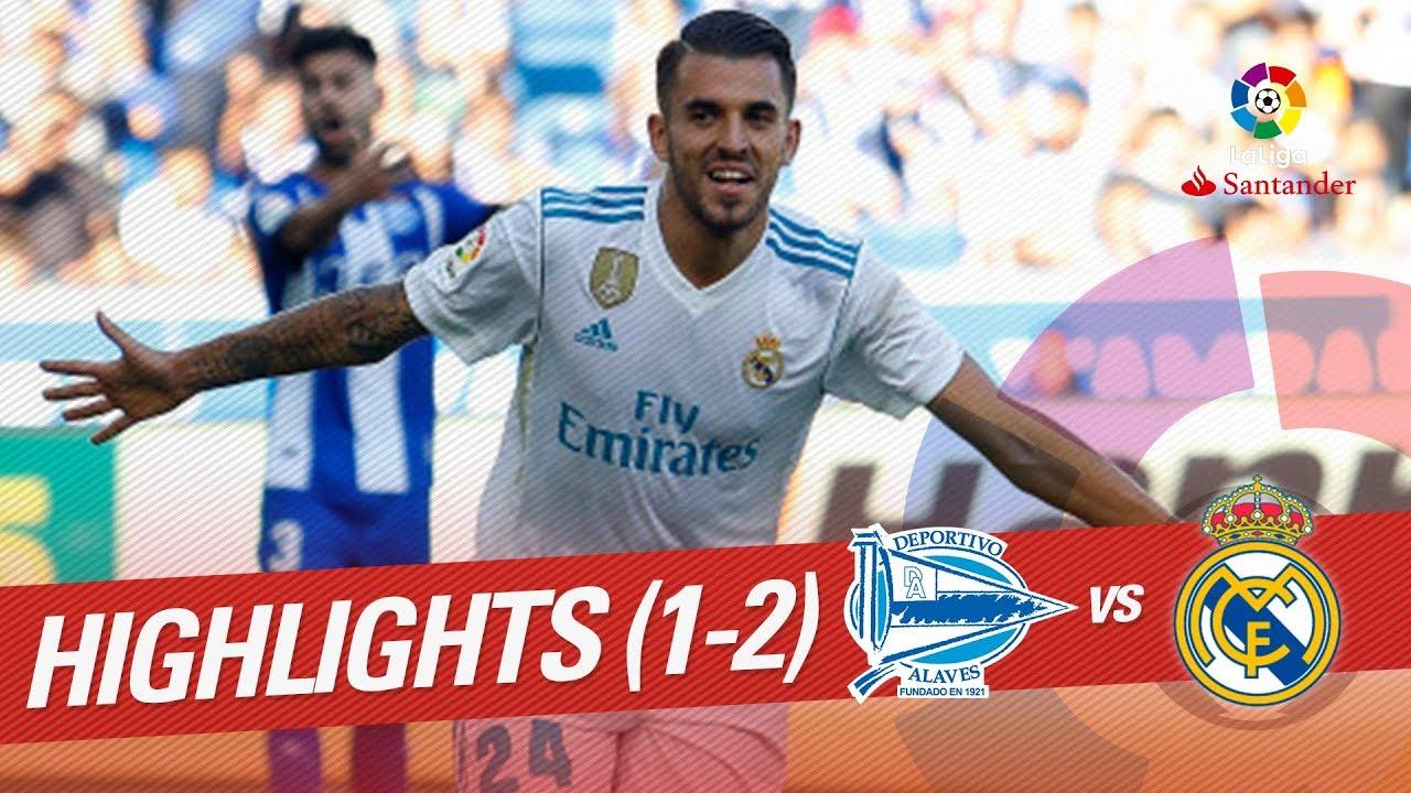 Resumen De Deportivo Alavés Vs Real Madrid 1 2 Youtube