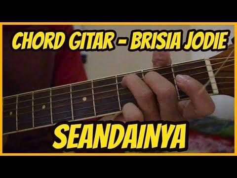 (Chord Gitar) Seandainya - Brisia Jodie #LaguPopulerIndonesia