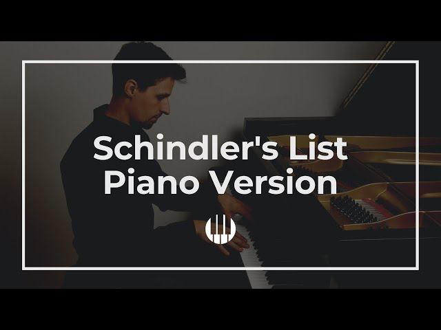 Theme from Schindler's List (piano solo) by John Williams