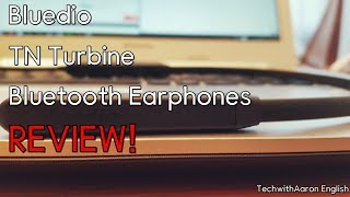 Bluedio TN Turbine Bluetooth Earphones Review