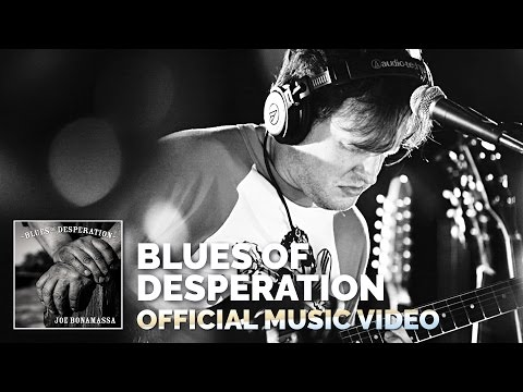 Joe Bonamassa  Blues of Desperation  Music