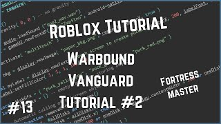 Roblox Warbound Vanguard Tutorial #2