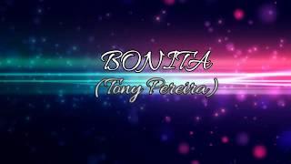 Nina Bonita - Tony Pereira (Lyrics)
