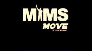 Mims  Move if you wanna (HD)