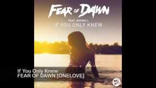 Fear Of Dawn ft. Boswell - If You Only Knew