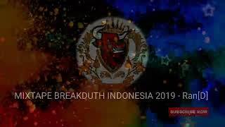 DJ BREAKBEAT DUTCH INDONESIA 2019 Ran D